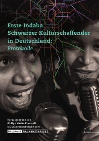 Erste Indaba Schwarzer Kulturschaffenden in Deutschland